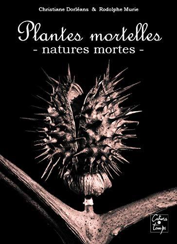 9782355070525: Plantes mortelles : Natures mortes