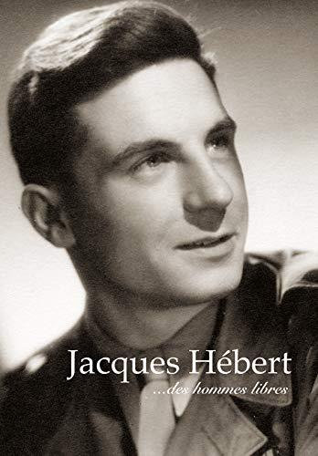 9782355070723: Jacques Hebert ...des Hommes Libres