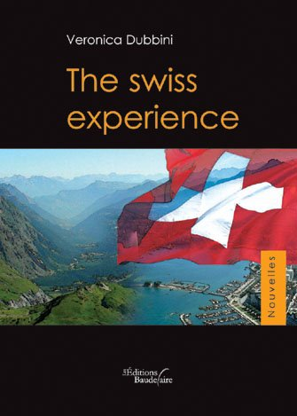 9782355080715: The swiss experience (French Edition)