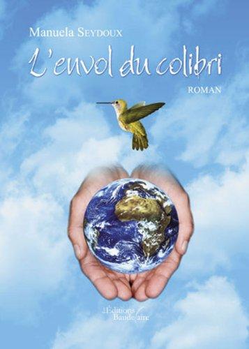 9782355082078: L'Envol du Colibri (French Edition)