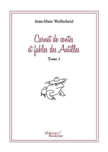 9782355082382: Carnet contes et fables des Antilles T1