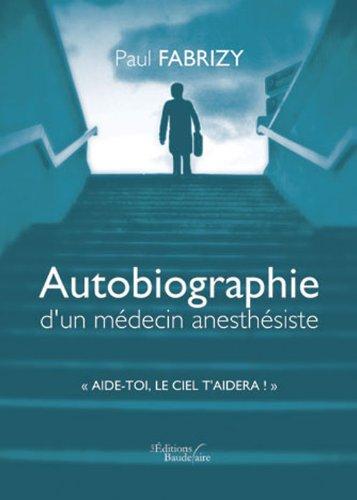 9782355083945: autobiographie d un medecin anesthesiste