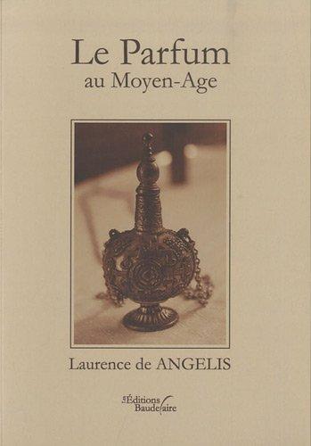 9782355084140: Le parfum au moyen age