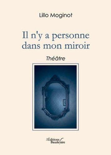 9782355084287: Il N Y a Personne Dans Mon Miroir (French Edition)