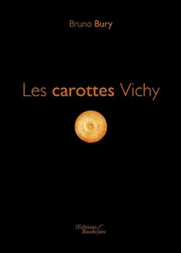 9782355084867: Les Carottes Vichy (French Edition)