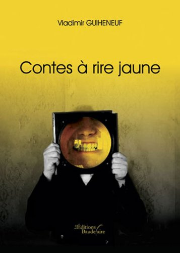 9782355084980: Contes a Rire Jaune (French Edition)