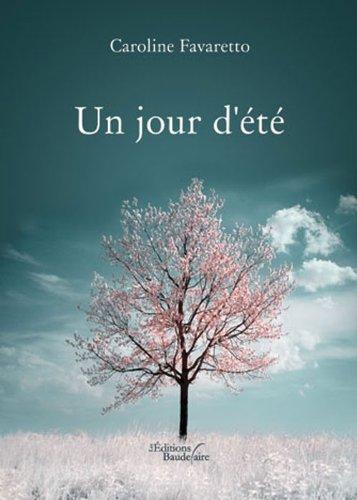 9782355085505: Un Jour d Ete (French Edition)