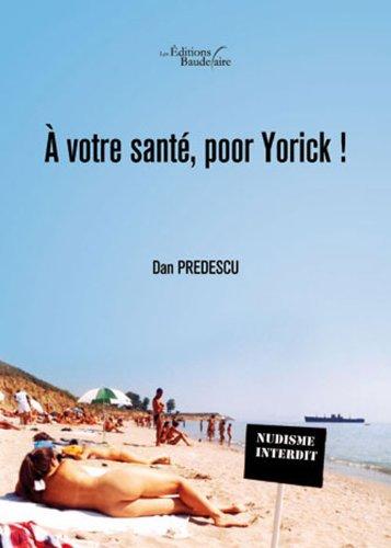 9782355086496: � votre sant�, poor Yorick !