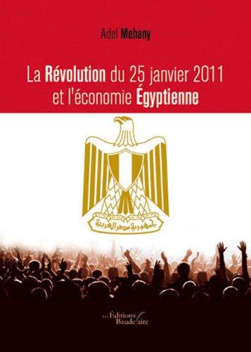 9782355088070: La Revolution du 25 Janvier 2011 et l Economie Egyptienne