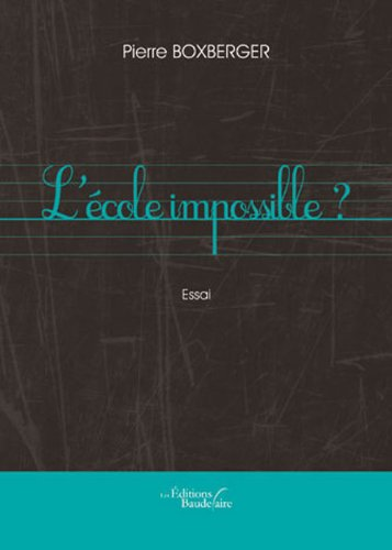 9782355088278: L Ecole Impossible (French Edition)