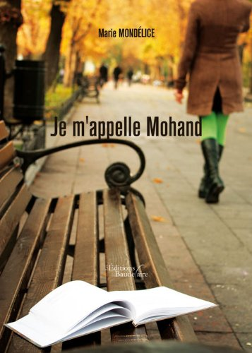 9782355089046: Je M'Appelle Mohand (French Edition)