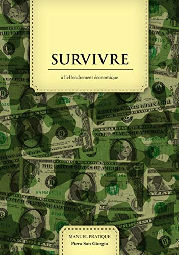 9782355120404: Survivre à l'effondrement économique : Edition de combat: 1