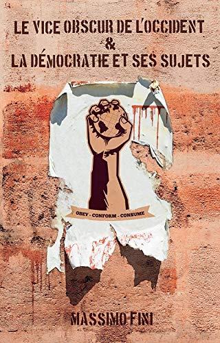 VICE OBSCUR DE L OCCIDENT -LE-: FINI MASSIMO