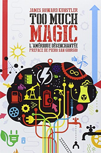 9782355120558: Too much magic : L'Amérique désenchantée