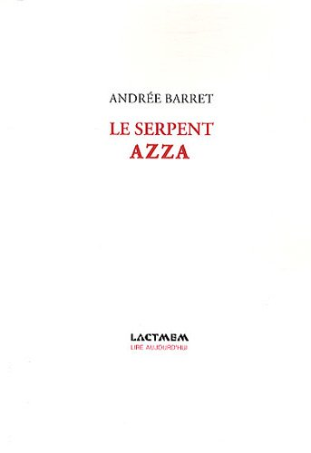 9782355130557: Le serpent Azza