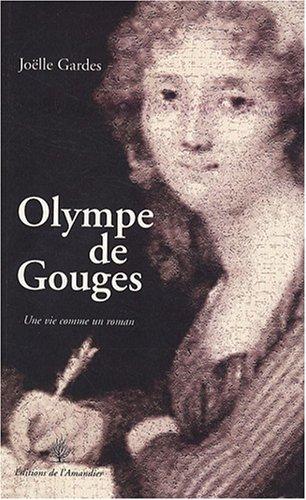 9782355160462: Olympe de Gouges : Une vie comme un roman