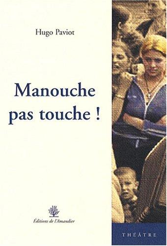 9782355160646: Manouche pas touche !