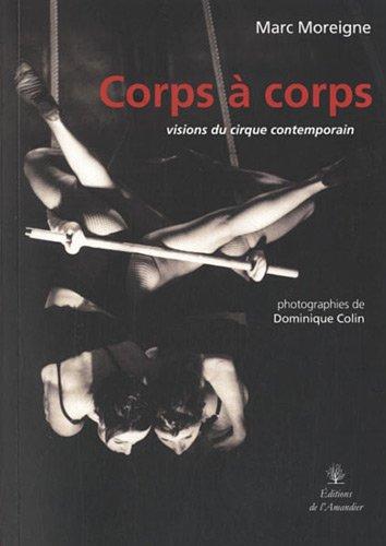 9782355161247: Corps à corps : Visions du cirque contemporain