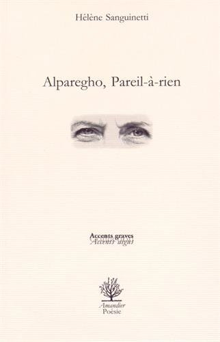 9782355162770: Alparegho, pareil-à-rien