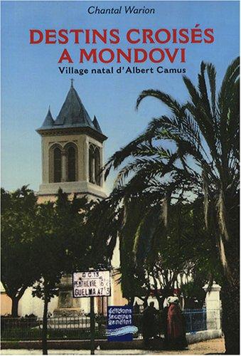 9782355170027: Destins croisés à Mondovi : Village natal d'Albert Camus
