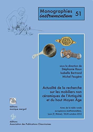 9782355180477: Actualite de la Recherche Sur les Mobiliers Non Ceramiques de l'Antiquite et du Haut Moyen Age