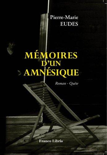 9782355191688: Mémoire d'un amnésique
