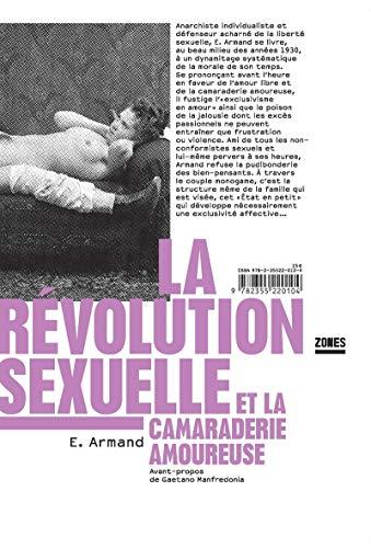 9782355220104: La r�volution sexuelle et la camaraderie amoureuse
