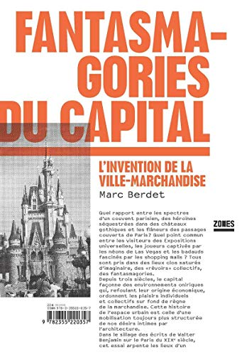 Fantasmagories du capital (French Edition): Berdet Marc