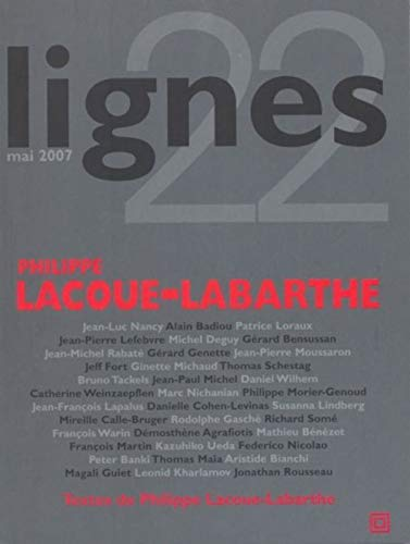 9782355260001: Lignes, n°22. : Philippe Lacoue-Labarthe