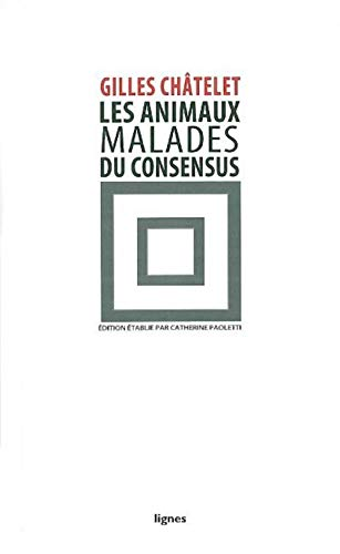 9782355260407: Les animaux malades du consensus (French Edition)