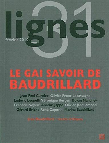 9782355260445: Lignes, N° 31 : Le gai savoir de Baudrillard