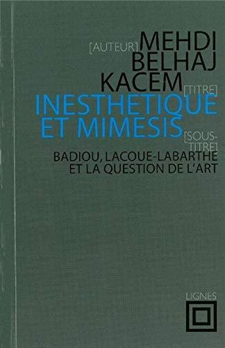 Inesthetique et mimesis (French Edition): NOUVELLES LIGNES