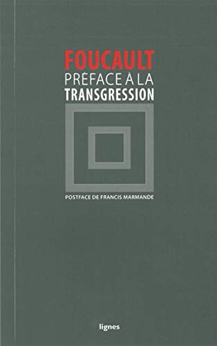 Préface à la transgression: Foucault, Michel