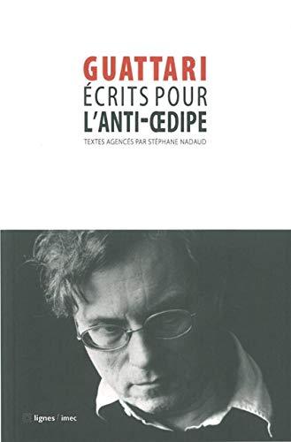 9782355260926: Ecrits pour l'Anti-Oedipe (French Edition)