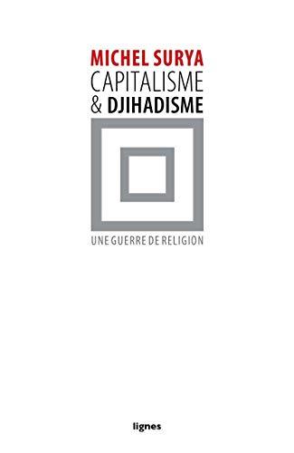 9782355261558: Capitalisme et djihadisme : Une guerre de religion