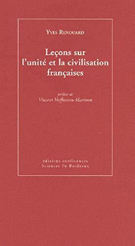 9782355270147: Le�ons sur l'unit� et la civilisation fran�aises