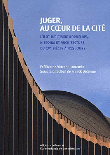 JUGER AU COEUR DE LA CITE: COLLECTIF