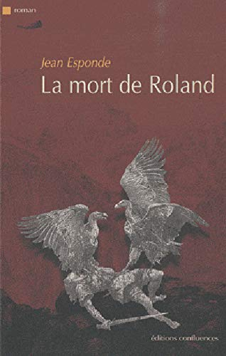 9782355270536: La mort de Roland (French Edition)