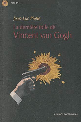 9782355270611: La derniere toile de Vincent Van Gogh