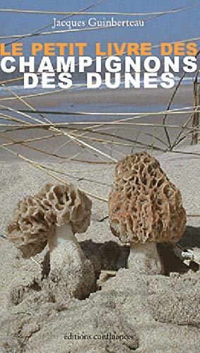 9782355270635: Le petit livre des champignons des dunes (French Edition)