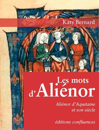 9782355271472: Les Mots d'Aliénor