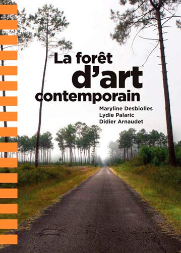 9782355271601: Forêt d'art contemporain