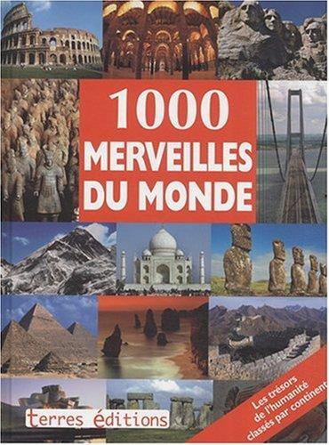 9782355300011: 1000 Merveilles du Monde
