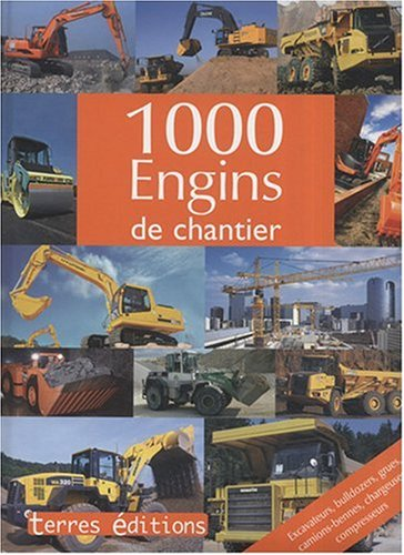 9782355300028: 1000 Engins de chantier