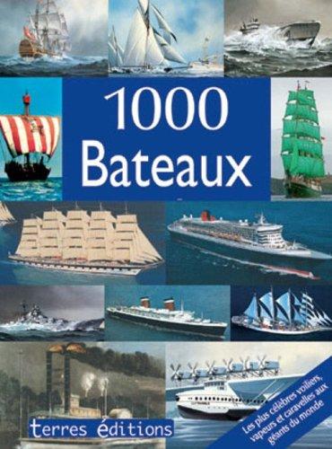 9782355300059: 1000 bateaux