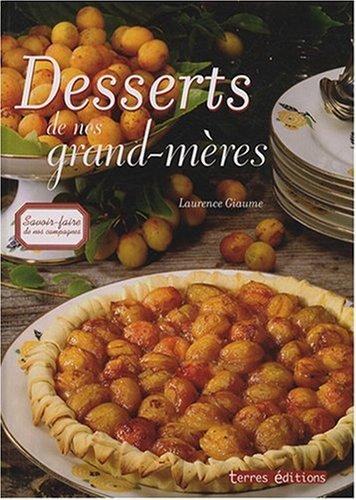 9782355300080: Desserts de nos grands-mères (Savoir-faire de nos campagnes)