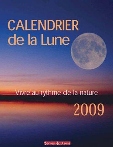 9782355300431: Calendrier de la Lune 2009