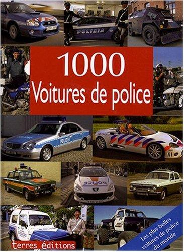 9782355300493: 1000 Voitures de Police