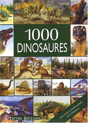 9782355300509: 1000 dinosaures