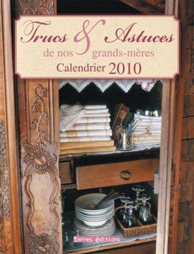 9782355300837: Calendrier 2010 Trucs et Astuces de Nos Grands-Mères